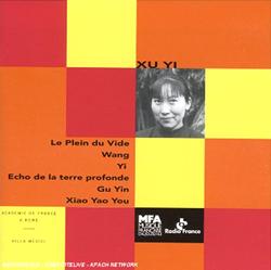 Xu Yi - Le Plein du Vide