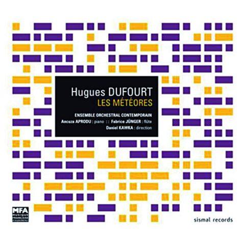 Hugues Dufourt - Les Météores
