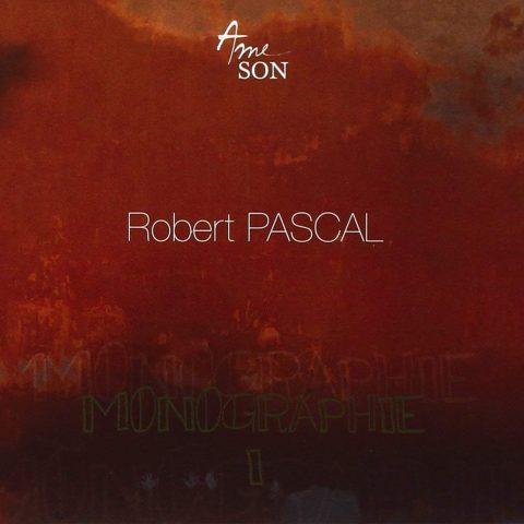 Robert Pascal - Monographie 1