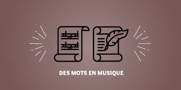5-Des mots en musique